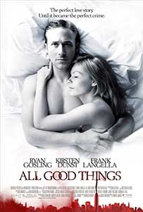 Toate lucrurile bune - All Good Things (2010) Online Subtitrat