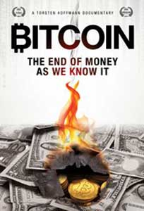 Bitcoin The End of Money as We Know It (2015) Documentar Online