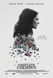 Complete Unknown (2016) Film Online Subtitrat