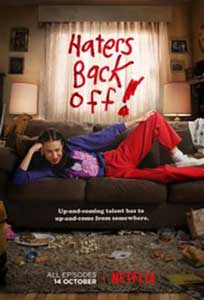 Haters Back Off! (2016) Serial Online Subtitrat in Romana