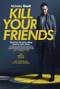 Kill Your Friends (2015) Film Online Subtitrat