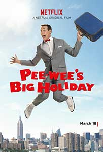 Pee-wee's Big Holiday (2016) Film Online Subtitrat in Romana