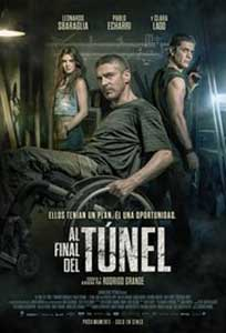 At the End of the Tunnel - Al final del túnel (2016) Film Online Subtitrat