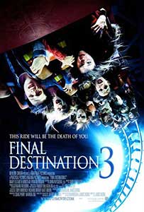 Destinatie finala 3 - Final Destination 3 (2006) Online Subtitrat