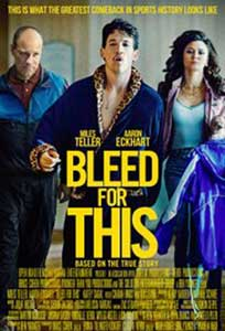Bleed for This (2016) Online Subtitrat in Romana