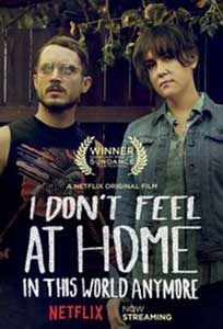 I Don't Feel at Home in This World Anymore (2017) Film Online Subtitrat