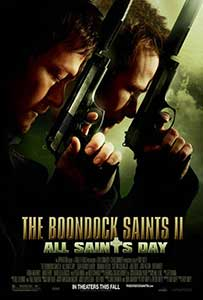 Răzbunarea gemenilor 2 - The Boondock Saints II All Saints Day (2009) Online Subtitrat