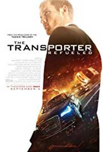 Transporter Moştenirea - The Transporter Refueled (2015) Online Subtitrat