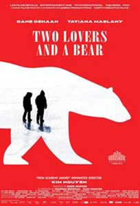 Two Lovers and a Bear (2016) Film Online Subtitrat