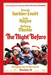Înainte de Crăciun - The Night Before (2015) Film Online Subtitrat