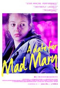 O intalnire pentru Mad Mary - A Date for Mad Mary (2016) Online Subtitrat