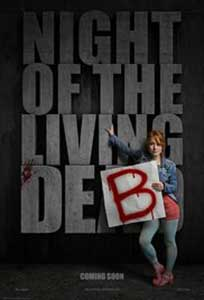 Noaptea lui Deb cea vie - Night of the Living Deb (2015) Film Online Subtitrat