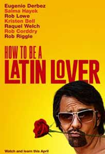 How to Be a Latin Lover (2017) Film Online Subtitrat