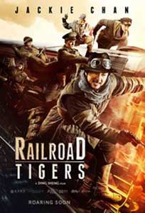 Railroad Tigers (2016) Film Online Subtitrat in Romana