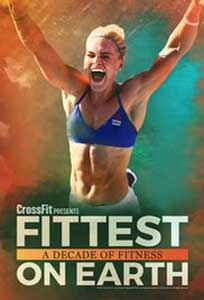Fittest on Earth A Decade of Fitness (2017) Film Online Subtitrat in Romana