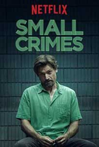 Small Crimes (2017) Film Online Subtitrat