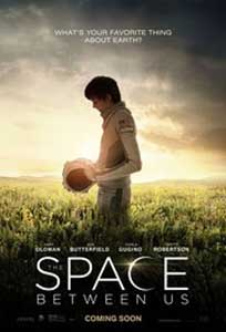 The Space Between Us (2017) Film Online Subtitrat