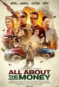 All About the Money (2017) Film Online Subtitrat