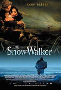 Drum in zapada - The Snow Walker (2003) Film Online Subtitrat