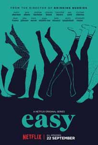 Easy (2016) Serial Online Subtitrat in Romana in HD 1080p