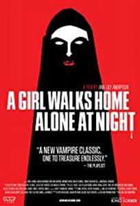 A Girl Walks Home Alone at Night (2014) Film Online Subtitrat