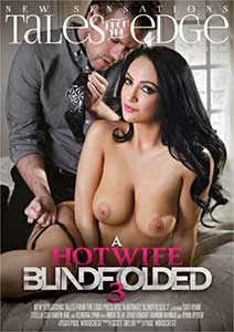 A Hotwife Blindfolded 3 (2017) Film Erotic Online