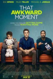 Acel moment penibil - That Awkward Moment (2014) Online Subtitrat