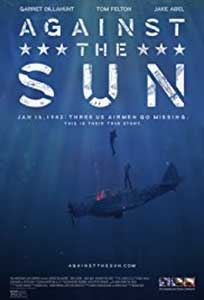 Against the Sun (2014) Film Online Subtitrat