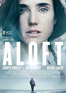 Aloft (2014) Film Online Subtitrat in Romana