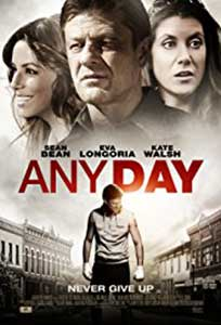Any Day (2015) Film Online Subtitrat