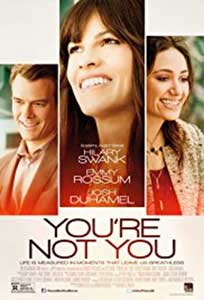 Nu ești tu - You're Not You (2014) Film Online Subtitrat