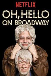 Oh Hello on Broadway (2017) Online Subtitrat