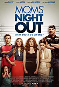 Seara mamelor - Moms' Night Out (2014) Film Online Subtitrat