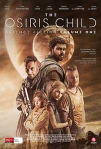 The Osiris Child (2016) Film Online Subtitrat