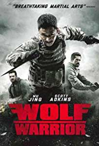 Wolf Warrior (2015) Film Online Subtitrat