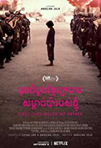 First They Killed My Father (2017) Film Online Subtitrat
