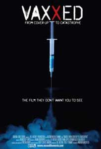Vaxxed From Cover-Up to Catastrophe (2016) Online Subtitrat
