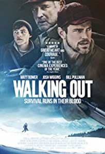 Walking Out (2017) Online Subtitrat in Romana in HD 1080p