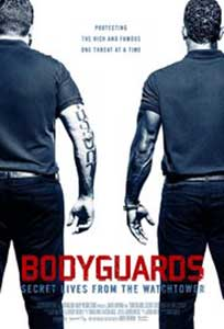 Bodyguards Secret Lives from the Watchtower (2016) Online Subtitrat