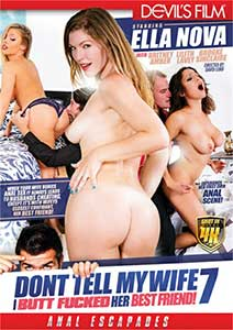 Don't Tell My Wife I Buttfucked Her Best Friend 7 (2017) Film Erotic Online