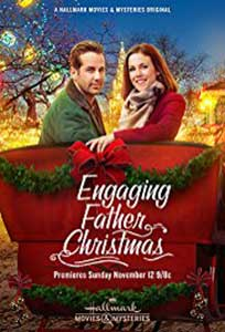 Engaging Father Christmas (2017) Online Subtitrat in HD 1080p