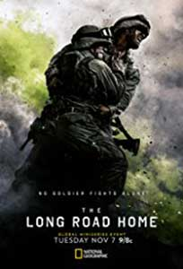 Lungul drum spre casa - The Long Road Home (2017) Serial Online Subtitrat