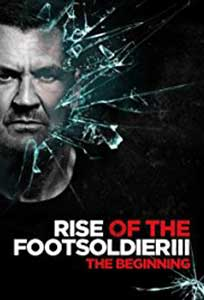 Rise of the Footsoldier 3 (2017) Online Subtitrat in Romana