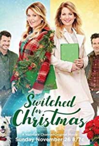 Surorile schimbate - Switched for Christmas (2017) Online Subtitrat
