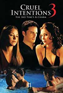 Tentatia seductiei 3 - Cruel Intentions 3 (2004) Film Online Subtitrat