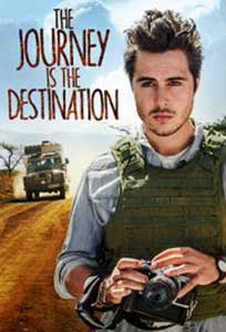 The Journey Is the Destination (2016) Film Online Subtitrat