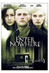 Enter Nowhere (2011) Film Online Subtitrat