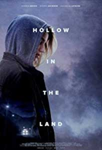 Hollow in the Land (2017) Film Online Subtitrat