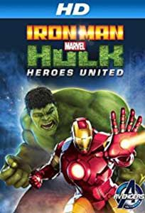 Iron Man and Hulk Heroes United (2013) Film Online Subtitrat