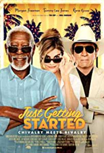 Just Getting Started (2017) Film Online Subtitrat